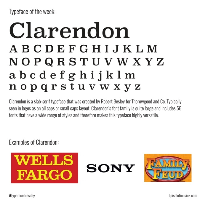 TPI Solutions Ink – Typeface Tuesday – Clarendon