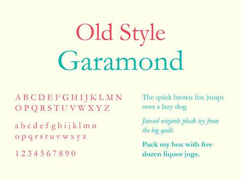 Old Style Typography, Garamond