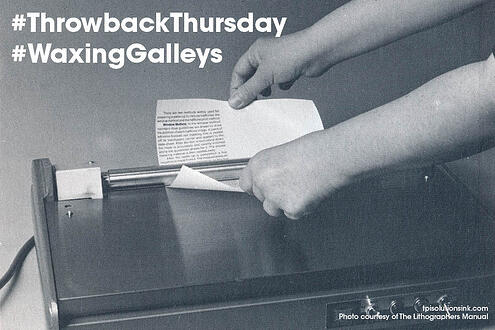 Typography, Waxing Galleys of Type ~ #throwbackthursday #tbt