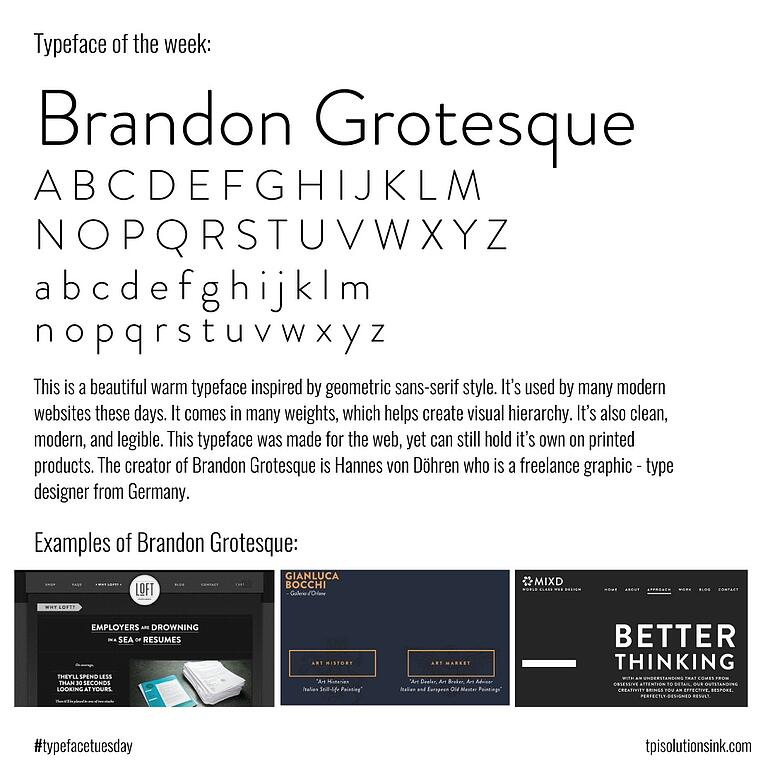 TPI Solutions Ink – Typeface Tuesday – BrandonGrotesque