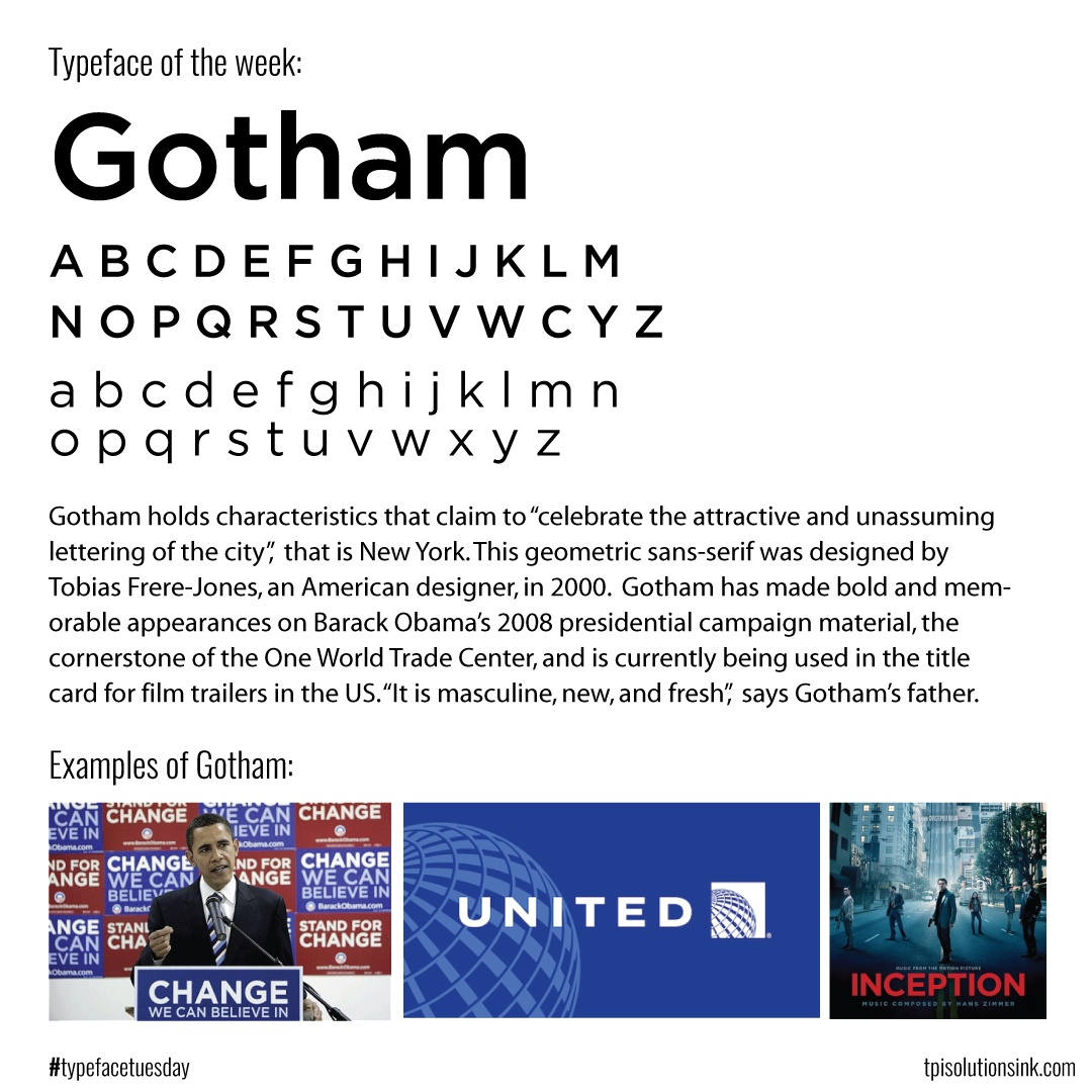 TPI Solutions Ink – Typeface Tuesday – Gotham