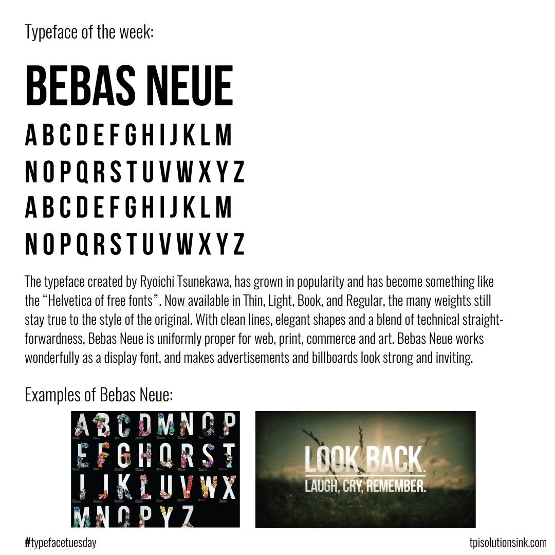 TPI Solutions Ink – Typeface Tuesday –BebasNeue