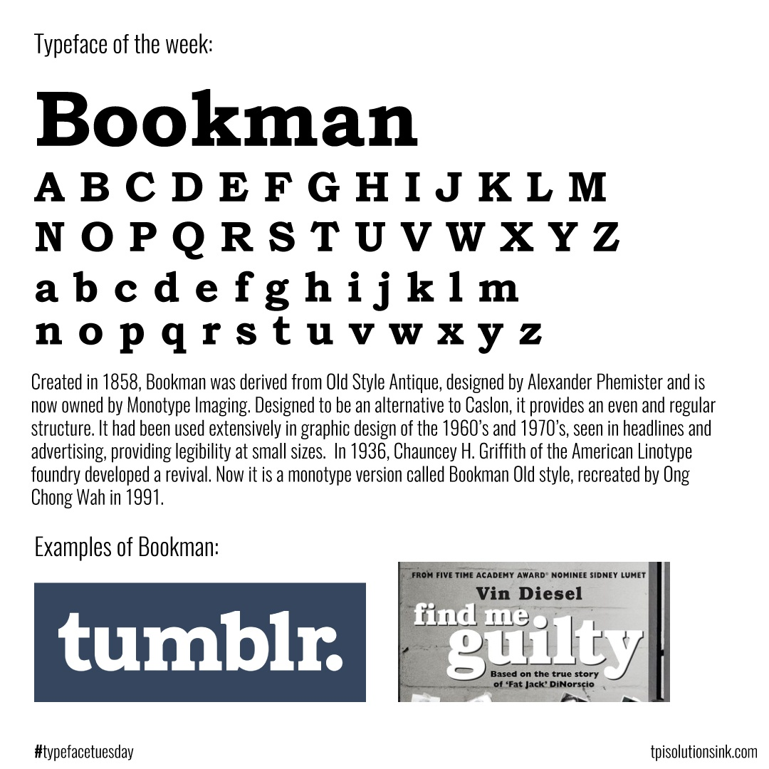 TPI Solutions Ink – Typeface Tuesday – Bookman
