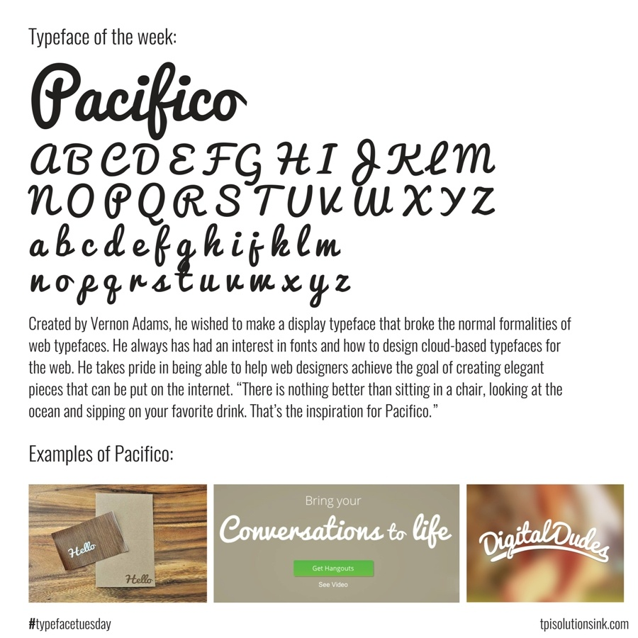 TPI Solutions Ink – Typeface Tuesday – Pacifico