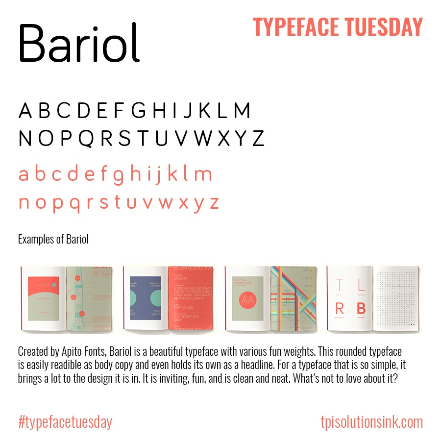 TPI Solutions Ink – Typeface Tuesday – Bariol