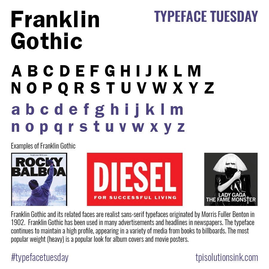 TPI Solutions Ink – Typeface Tuesday – Franklin Gothic