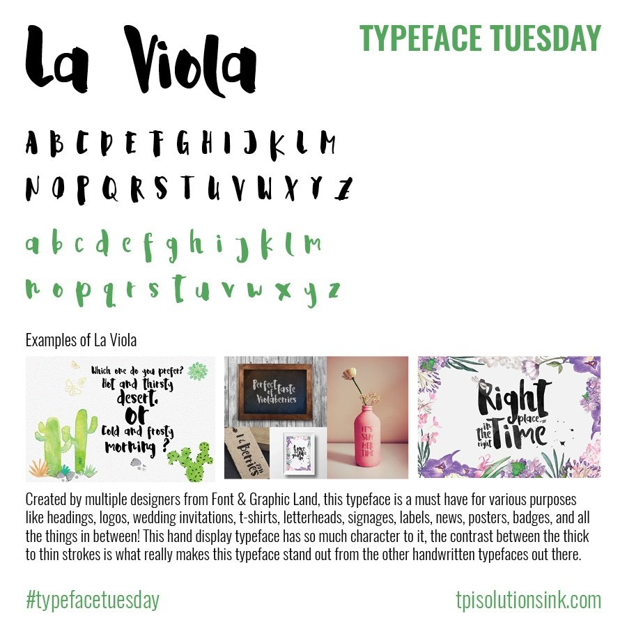 TPI Solutions Ink – Typeface Tuesday – La Viola