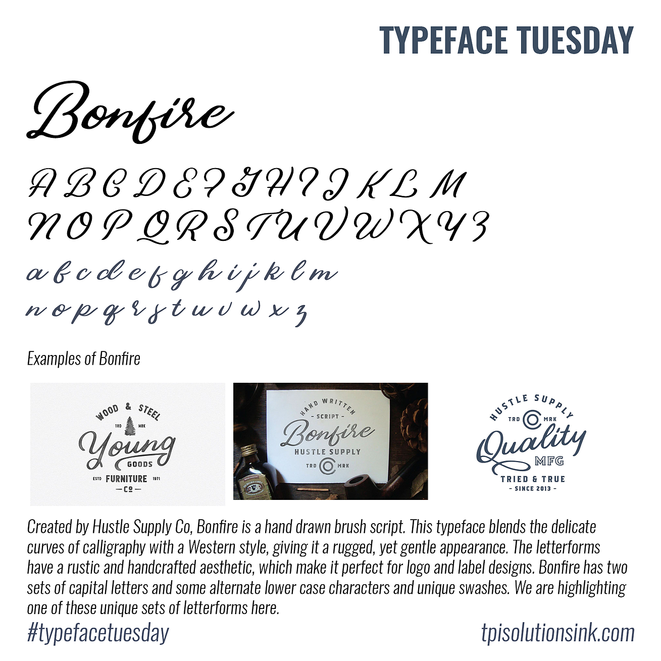 Typeface Tuesday – Bonfire