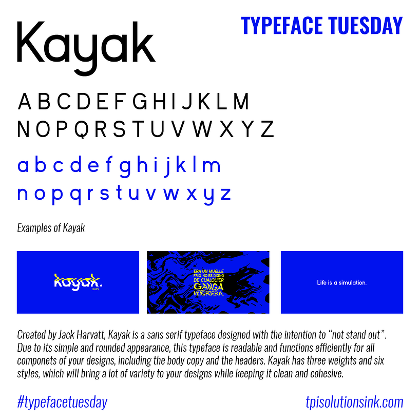 TPI Solutions Ink – Typeface Tuesday – Kayak