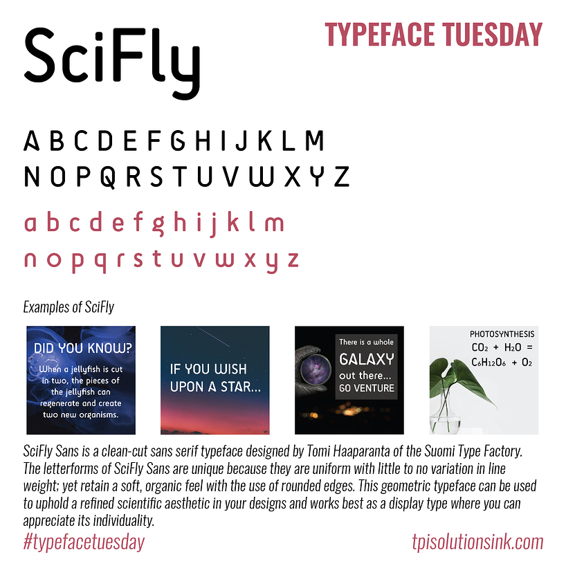 TPI Solutions Ink – Typeface Tuesday – SciFlySans