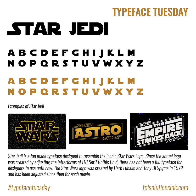 TPI Solutions Ink – Typeface Tuesday – Star Jedi