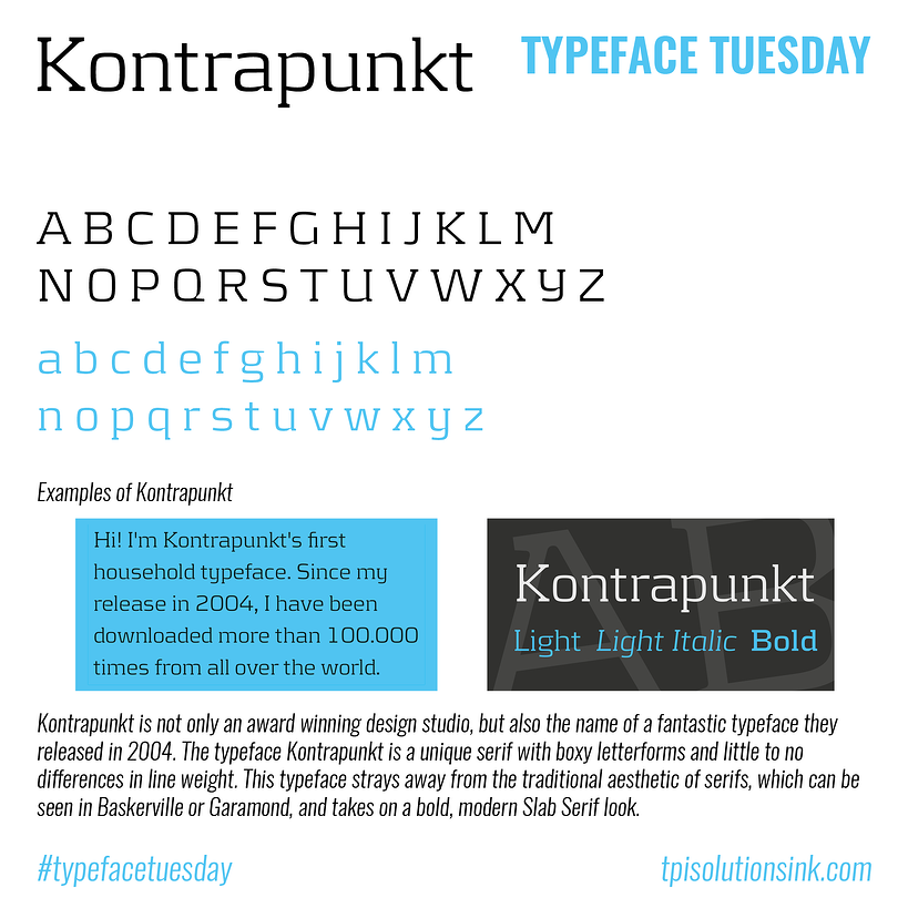 TPI Solutions Ink – Typeface Tuesday – Kontrapunkt