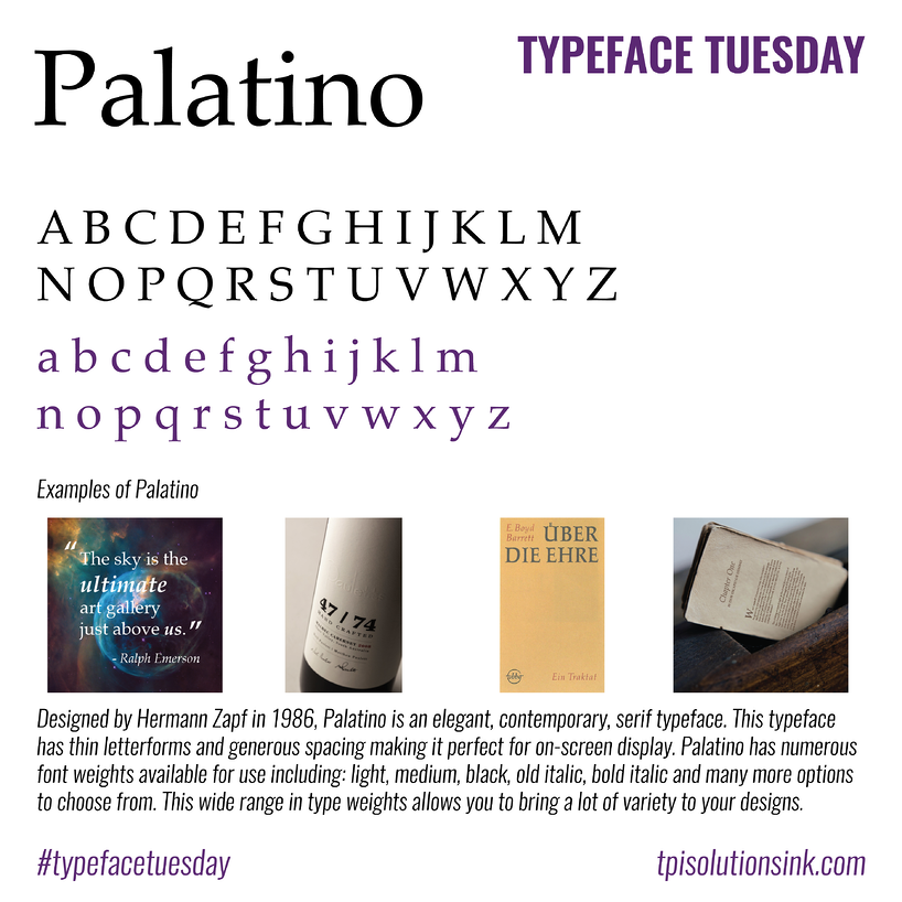 TPI Solutions Ink – Typeface Tuesday – Palatino