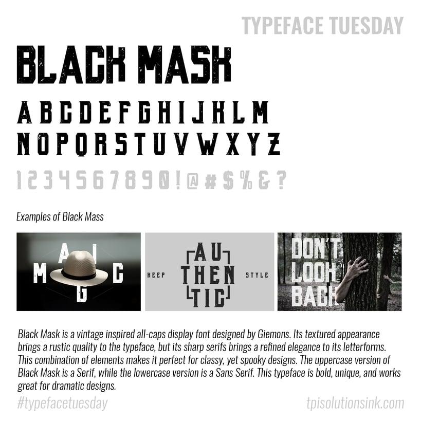 Typeface Tuesday – Black Mask